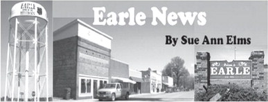 Earle News By Sue Ann Elms